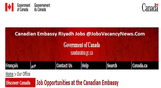 Canadian Embassy Riyadh Jobs - Apply for Jobs in Riyadh Canadian Embassy