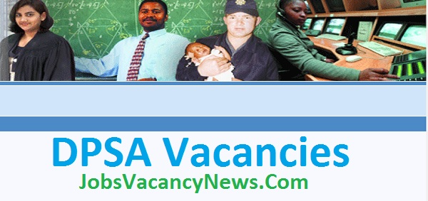 DPSA Vacancies 2021 - Jobs in Department of Public Service and Administration