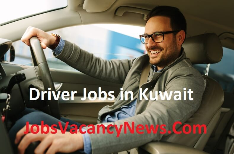 Driver Jobs in Kuwait - Get A Company Driver Jobs in Kuwait