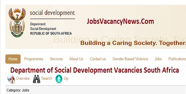 South Africa Department of Social Development Vacancies 2021 - DSD Vacancies Circular