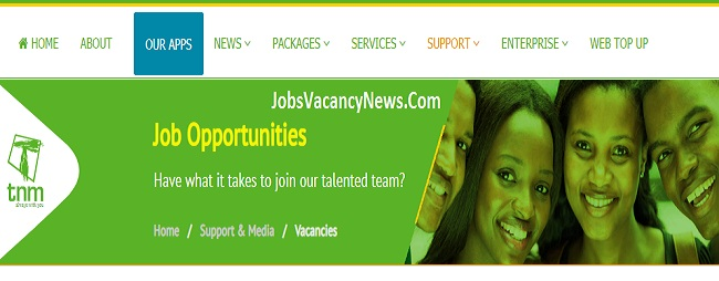 TNM Malawi Vacancies 2020 - Get a New jobs in Telekom Networks Malawi