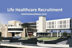 Life Healthcare Vacancies